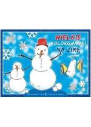 Wielkie kolorowanki na zimę - okładka książki