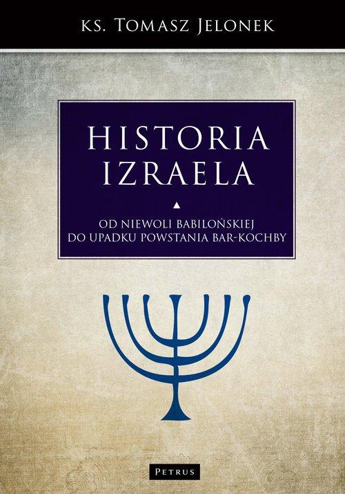 Historia Izraela. Od niewoli babilońskiej - okładka książki