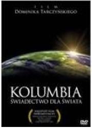 Kolumbia - świadectwo dla świata - okładka filmu