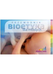 Przewodnik: bioetyka dla młodych - okładka książki
