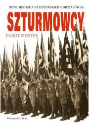 Szturmowcy. Nowa historia nazistowskich - okładka książki