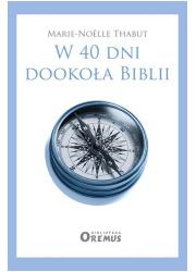 W 40 dni dookoła Biblii - okładka książki