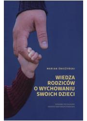 Wiedza rodziców o wychowaniu swoich - okładka książki
