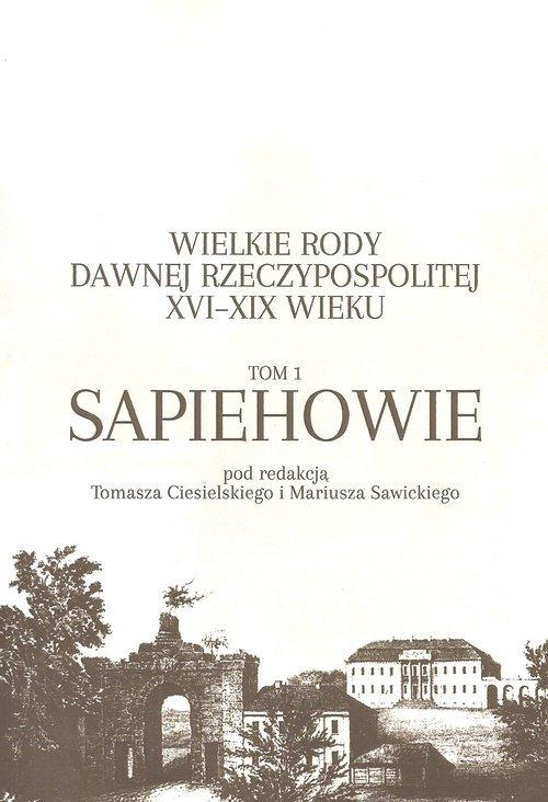 Wielkie rody dawnej Rzeczypospolitej - okładka książki
