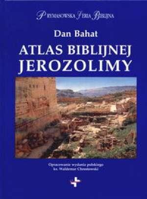Atlas biblijnej Jerozolimy. Prymasowska - okładka książki
