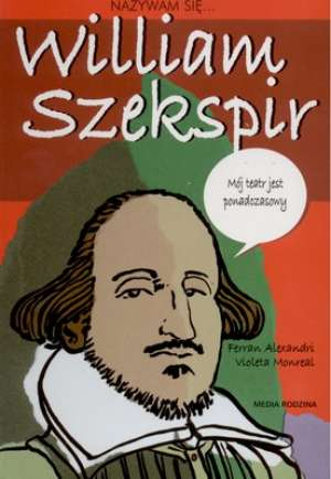 Nazywam się... Wiliam Szekspir - okładka książki