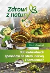 100 naturalnych sposobów na stres, - okładka książki