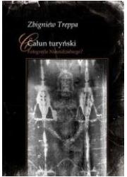 Całun turyński. Fotografia Niewidzialnego - okładka książki