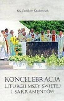 Koncelebracja liturgii mszy św. - okładka książki