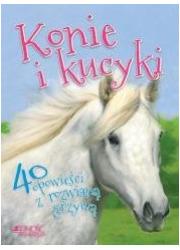 Konie i kucyki. 40 opowieści z - okładka książki