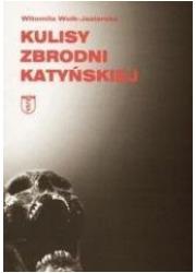 Kulisy zbrodni katyńskiej - okładka książki