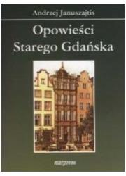 Opowieści starego Gdańska - okładka książki