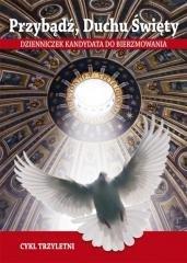 Przybądź, Duchu Święty - cykl trzyletni - okładka książki