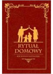 Rytuał Domowy. Rok rodziny katolickiej - okładka książki