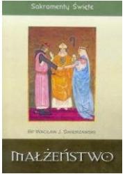 Sakramenty Święte. Małżeństwo - okładka książki