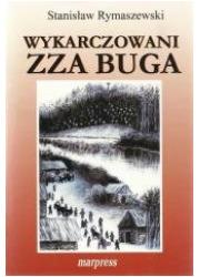 Wykarczowani zza Buga - okładka książki