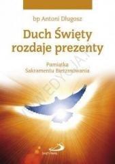 Duch Święty rozdaje prezenty. Pamiątka...gołębica - okładka książki
