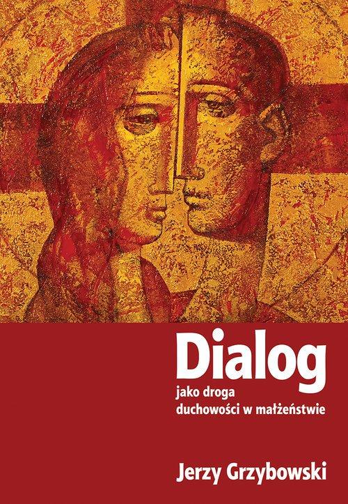 Dialog jako droga duchowości w - okładka książki