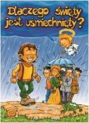 Dlaczego święty jest uśmiechnięty? - okładka książki