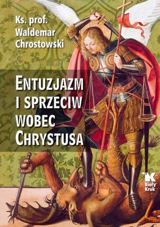 Entuzjazm i sprzeciw wobec Chrystusa - okładka książki