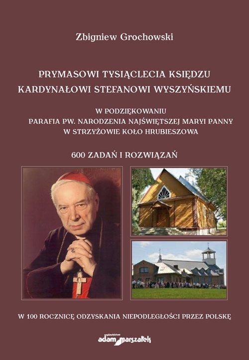 Prymasowi Tysiąclecia księdzu kardynałowi - okładka książki