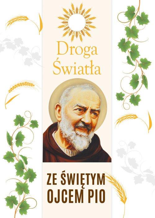 Droga światła ze św. Ojcem Pio - okładka książki