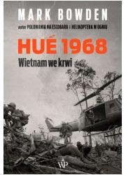 Hue 1968. Punkt zwrotny wojny wietnamskiej - okładka książki