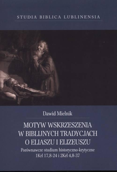 Motyw wskrzeszenia w biblijnych - okładka książki