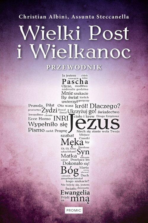 Wielki Post i Wielkanoc. Przewodnik - okładka książki