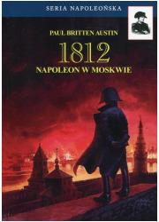 1812. Tom 2. Napoleon w Moskwie. - okładka książki