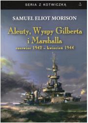 Aleuty, Wyspy Gilberta i Marshalla. - okładka książki
