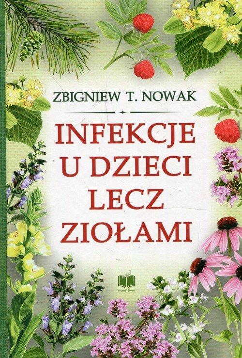 Infekcje u dzieci lecz ziołami - okładka książki