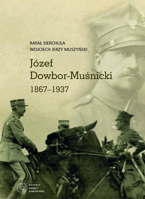 Józef Dowbor-Muśnicki 1867-1937 - okładka książki