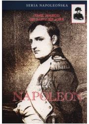 Napoleon. Seria napoleońska - okładka książki