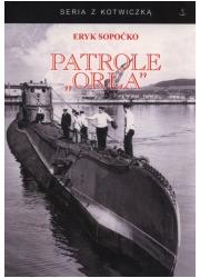 Patrole Orła. Seria z kotwiczką - okładka książki