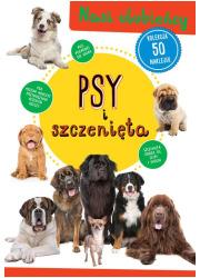 Psy i szczenięta. Nasi ulubieńcy - okładka książki