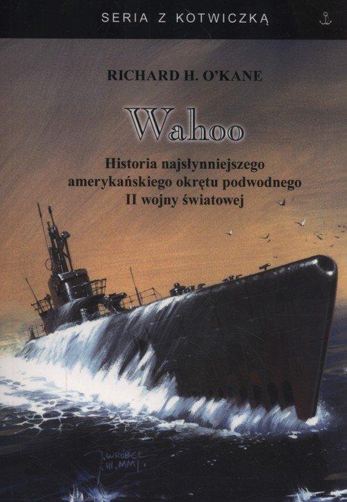 Wahoo. Historia najsłynniejszego - okładka książki