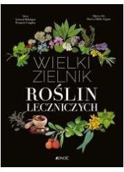 Wielki zielnik roślin leczniczych - okładka książki