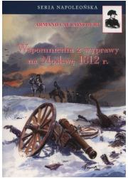 Wspomnienia z wyprawy na Moskwę - okładka książki