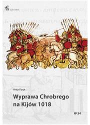 Wyprawa Chrobrego na Kijów 1018 - okładka książki