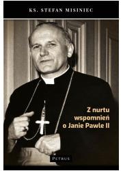 Z nurtu wspomnień o Janie Pawle - okładka książki