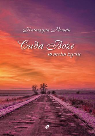 Cuda Boże w moim życiu - okładka książki