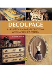 Decoupage. Kurs ozdabiania wycinankami - okładka książki
