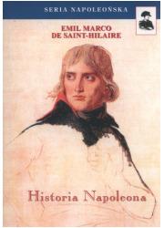 Historia Napoleona. Seria napoleońska - okładka książki