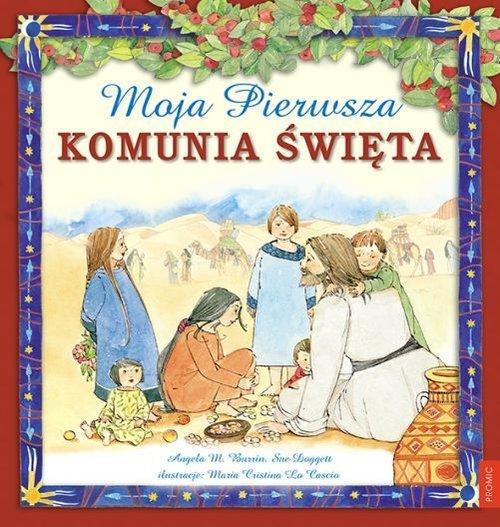 Moja Pierwsza Komunia Święta - okładka książki