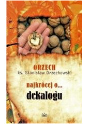 Najkrócej o... dekalogu - okładka książki