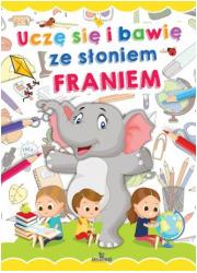 Uczę się i bawię ze słoniem Franiem - okładka podręcznika