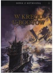 W kręgu U-bootów. Seria z kotwiczką - okładka książki