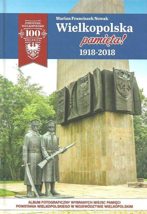 Wielkopolska pamięta! 1918-2018 - okładka książki
