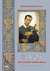 Żywot świętego brata Gerarda Majelli... - okładka książki